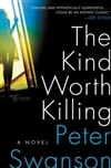 Kind Worth Killing, The | Swanson, Peter | Signed First Edition Book