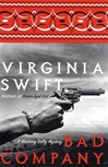 Swift, Virginia - Bad Company (First Edition)