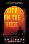 City on the Edge | Swinson, David | Signed First Edition Book