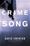 Crime Song | Swinson, David | Signed First Edition Book