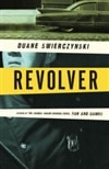 Swierczynski, Duane | Revolver | Signed First Edition Book