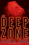 Tabor, James M. | Deep Zone, The | First Edition Book