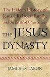 Jesus Dynasty, The | Tabor, James D. | Signed First Edition Book
