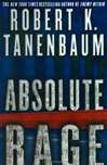 Absolute Rage | Tanenbaum, Robert K. | Signed First Edition Book