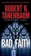 Bad Faith | Tanenbaum, Robert K. | Signed First Edition Book