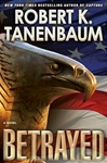 Betrayed | Tanenbaum, Robert K. | Signed First Edition Book