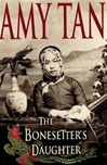 Bonesetter's Daughter, The | Tan, Amy | Signed First Edition Book