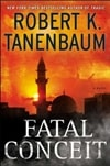 Fatal Conceit | Tanenbaum, Robert | Signed First Edition Book