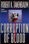Corruption of Blood | Tanenbaum, Robert K. | Signed First Edition Book