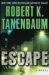 Escape | Tanenbaum, Robert K. | Signed First Edition Book
