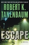 Escape | Tanenbaum, Robert K. | First Edition Book