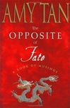 Opposite of Fate, The | Tan, Amy | Signed First Edition Book