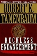 Reckless Endangerment | Tanenbaum, Robert K. | Signed First Edition Book