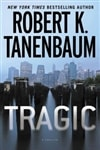 Tragic | Tanenbaum, Robert | Signed First Edition Book