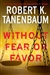Without Fear or Favor | Tanenbaum, Robert K. | Signed First Edition Book