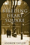 Bleeding Heart Square | Taylor, Andrew | Signed First Edition Book