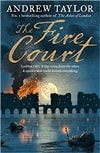 Fire Court, The | Taylor, Andrew | Signed First Edition UK Book
