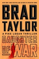 Daughter of War by Brad Taylor | Signed First Edition Book