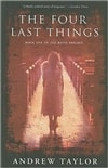 Four Last Things, The | Taylor, Andrew | Signed First Edition Trade Paper Book