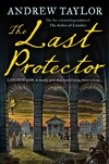 Taylor, Andrew | Last Protector, The | Signed First Edition Book