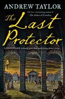 Taylor, Andrew | Last Protector, The | Signed UK First Edition Book