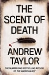 Scent of Death, The | Taylor, Andrew | Signed First Edition UK Book