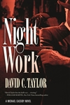 Taylor, David C. | Night Work | Signed First Edition Book
