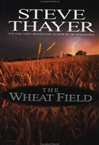 Wheat Field, The | Thayer, Steve | Signed First Edition Book