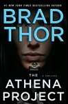 Athena Project, The | Thor, Brad | Signed First Edition Book