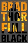 Full Black | Thor, Brad | Signed First Edition Trade Paper Book