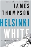 Helsinki White | Thompson, James | Signed First Edition Book