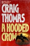 Thomas, Craig | Hooded Crow, A | First Edition Book