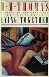 Thomas, D.M. - Lying Together (First Edition)