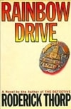 Thorp, Roderick | Rainbow Drive | First Edition Book