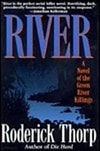 Thorp, Roderick - River (First Edition)