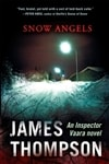 Snow Angels | Thompson, James | Signed First Edition Book