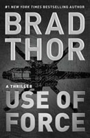Use of Force by Brad Thor | Signed First Edition Book