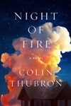Thubron, Colin | Night of Fire | Signed First Edition Book