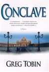 Tobin, Greg - Conclave (First Edition)