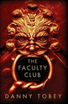 Faculty Club | Tobey, Danny | Signed First Edition Book