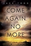 Todd, Jack | Come Again No More | First Edition Book