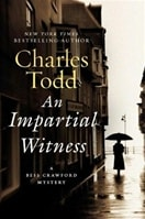 Impartial Witness, An | Todd, Charles | Double-Signed 1st Edition