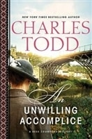 Unwilling Accomplice, An | Todd, Charles | Double-Signed 1st Edition