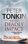 Deadly Impact | Tonkin, Peter | Signed First Edition UK Book
