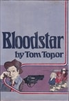 Bloodstar | Topor, Tom | First Edition Book