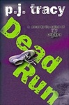 Dead Run | Tracy, P.J. | Signed First Edition Book