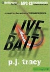 Tracy, P.J. - Live Bait  (Signed First Edition)