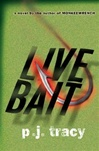 Live Bait | Tracy, P.J. | Signed First Edition Book