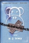 Monkeewrench | Tracy, P.J. | Signed First Edition Book