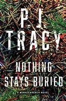 Nothing Stays Buried | Tracy, P.J. | Signed First Edition Book
